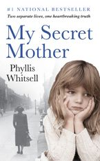 My Secret Mother Paperback  by Phyllis Whitsell
