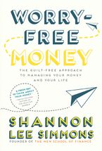 Worry-Free Money Paperback  by Shannon Lee Simmons