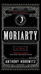 Moriarty Paperback  by Anthony Horowitz