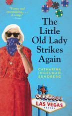 The Little Old Lady Strikes Again Paperback  by Catharina Ingelman-Sundberg