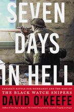 Seven Days in Hell Hardcover  by David O'Keefe