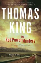 The Red Power Murders Paperback  by Thomas King