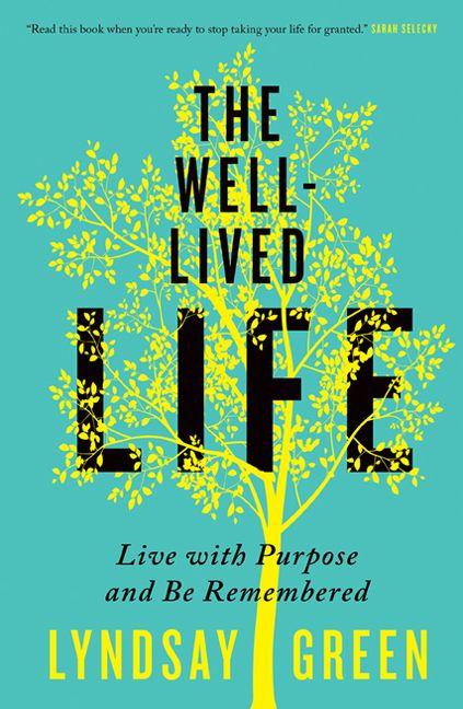 23e4ea539 The Well-Lived Life - Lyndsay Green - Paperback