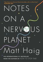 Notes on a Nervous Planet Paperback  by Matt Haig