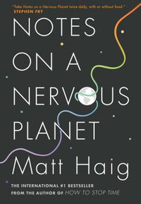notes-on-a-nervous-planet