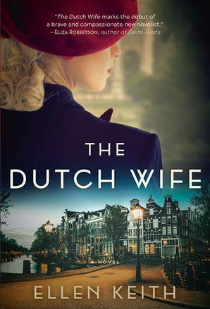 THE DUTCH WIFE INTL:A NOVEL