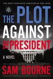 the-plot-against-the-president