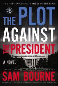 the-plot-against-the-president