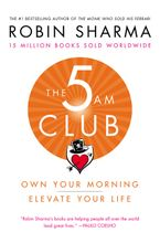 The 5 AM Club Hardcover  by Robin Sharma