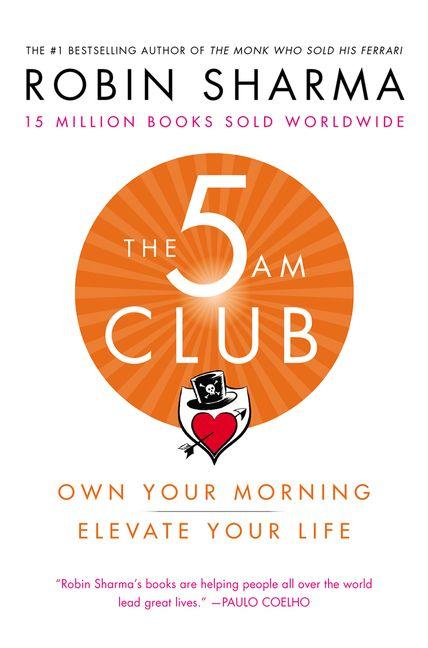 The 5 Am Club Robin Sharma Hardcover