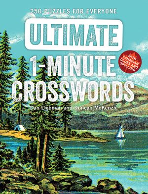 Ultimate 1-Minute Crosswords: 250 Puzzles for Everyone book image