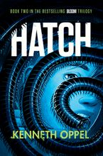 Hatch Hardcover  by Kenneth Oppel