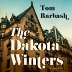 The Dakota Winters Downloadable audio file UBR by Tom Barbash