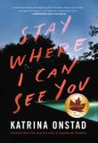 stay-where-i-can-see-you