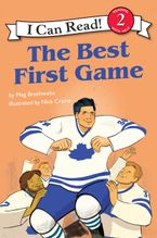 I Can Read Hockey Stories: The Best First Game