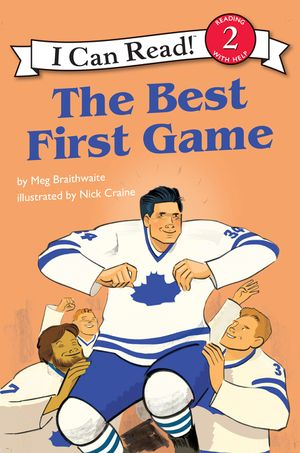 I Can Read Hockey Stories: The Best First Game book image