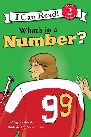 I Can Read Hockey Stories: What's in a Number book image