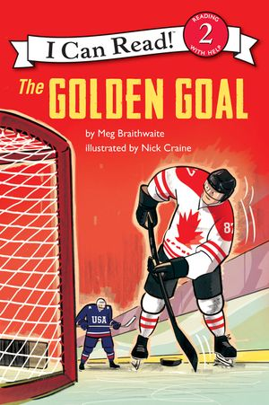 I Can Read Hockey Stories: The Golden Goal book image