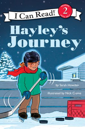 I Can Read Hockey Stories: Hayley's Journey book image