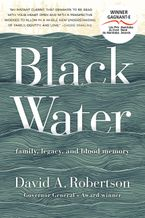 Black Water Hardcover  by David A. Robertson