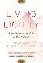 Living Lightly Paperback  by Dale Curd