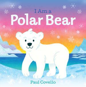 I Am a Polar Bear book image