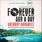Forever and a Day Downloadable audio file UBR by Anthony Horowitz
