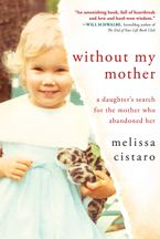 Without My Mother Paperback  by Melissa Cistaro