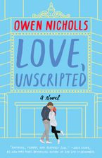 Love, Unscripted Paperback  by Owen Nicholls