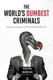the-worlds-dumbest-criminals