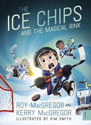 The Ice Chips and the Magical Rink book image