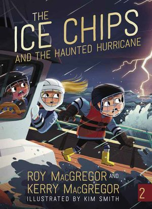 The Ice Chips and the Haunted Hurricane book image