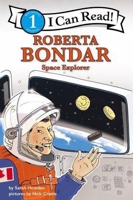 I Can Read Fearless Girls #1: Roberta Bondar