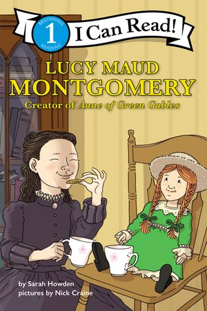 I Can Read Fearless Girls #4: Lucy Maud Montgomery book image