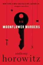 Moonflower Murders Hardcover  by Anthony Horowitz