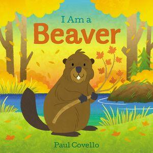 I Am a Beaver book image