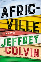 Africville Hardcover  by Jeffrey Colvin