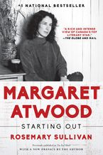 Margaret Atwood: Starting Out Paperback  by Rosemary Sullivan