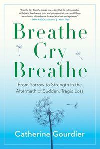 breathe-cry-breathe