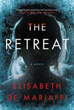 The Retreat Paperback  by Elisabeth de Mariaffi