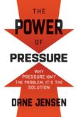the-power-of-pressure