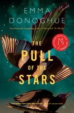 The Pull of the Stars Hardcover  by Emma Donoghue