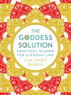 The Goddess Solution