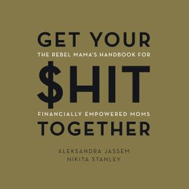Get Your $hit Together