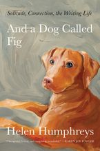 And a Dog Called Fig