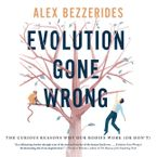 Evolution Gone Wrong Downloadable audio file UBR by Alex Bezzerides