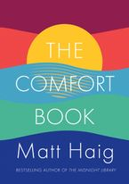 The Comfort Book Paperback  by Matt Haig