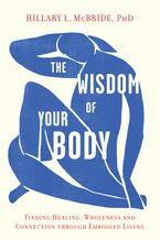 The Wisdom of Your Body