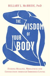 the-wisdom-of-your-body
