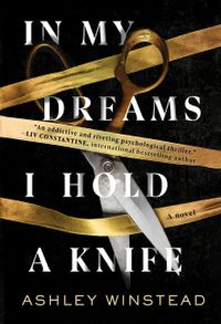 in-my-dreams-i-hold-a-knife